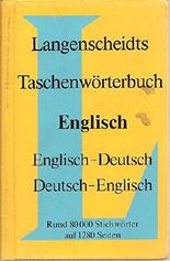 LANGENSCHEIDTS TASCHENWöRTERBUCH DER ENGLISCHEN UND DEUTSCHEN SPRACHE = LANGENSCHEIDT\'S POCKET DICTIONARY OF THE ENGLISH AND GERMAN LANG