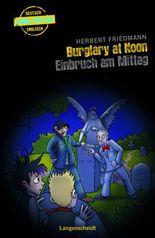 Burglary at Noon - Einbruch am Mittag
