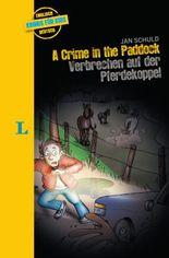 A Crime in the Paddock - Verbrechen auf der Pferdekoppel