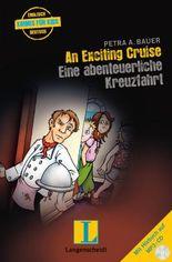 An Exciting Cruise - Eine abenteuerliche Kreuzfahrt - Buch mit MP3-CD