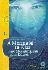 A Mermaid to Kiss - Eine Meerjungfrau zum Küssen