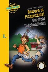 Beware of Pickpockets! - Vorsicht, Taschendiebe! - Buch mit MP3-CD