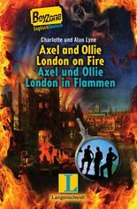 Axel and Ollie London on Fire - Axel und Ollie London in Flammen
