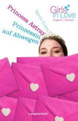 Princess Astray - Prinzessin auf Abwegen