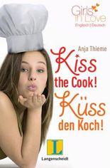 Kiss the Cook - Küss den Koch