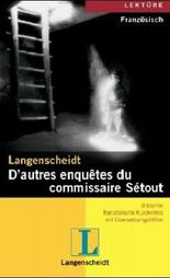 Langenscheidt D'autres enquêtes du commissaire Sétout: 3 leichte französische Kurzkrimis mit Übersetzungshilfen