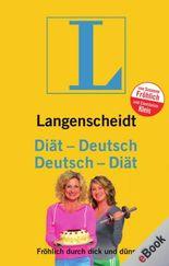 Langenscheidt Diät-Deutsch: Fröhlich durch dick und dünn (Langenscheidt ...-Deutsch)