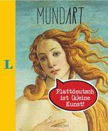 MundArt - Plattdeutsch ist (k)eine Kunst!
