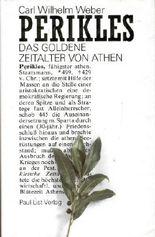 Perikles. Das goldene Zeitalter von Athen
