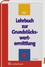 Lehrbuch zur Grundstückswertermittlung