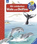 Wieso? Weshalb? Warum? - Wir entdecken Wale und Delfine