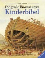 Die große Ravensburger Kinderbibel