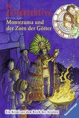 Die Zeitdetektive - Montezuma und der Zorn der Götter
