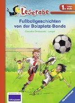 Fußballgeschichten von der Bolzplatz-Bande