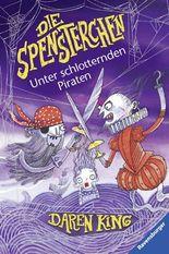 Die Spensterchen 2: Unter schlotternden Piraten