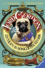 Lord Gordon - Ein Mops in königlicher Mission