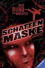Der Bund der Wächter: Schattenmaske