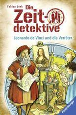 Die Zeitdetektive - Leonardo da Vinci und die Verräter