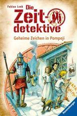 Die Zeitdetektive - Geheime Zeichen in Pompeji
