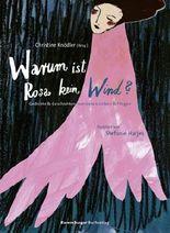 Warum ist Rosa kein Wind? Gedichte und Geschichten vom Leben, Lieben und Fliegen