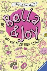 Bella und Joy -  Zwei wie Pech und Schwefel
