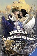 The School for Good and Evil - Ein Königreich auf einen Streich