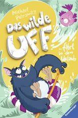 Das wilde Uff fährt in den Urlaub