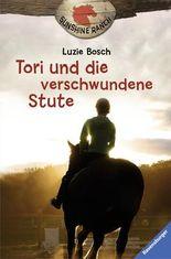 Sunshine-Ranch, Band 2: Tori und die verschwundene Stute