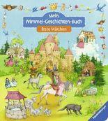 Mein Wimmel-Geschichten-Buch: Erste Märchen