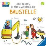 Mein erstes Klappen-Wörterbuch: Baustelle