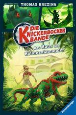Knickerbocker-Bande: Das Haus der Höllensalamander (Band 6)