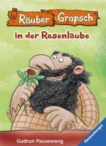 Räuber Grapsch in der Rosenlaube (Band 9)
