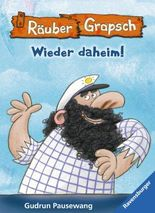 Räuber Grapsch: Wieder daheim! (Band 12)