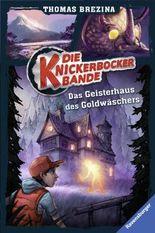 Die Knickerbocker-Bande 11: Im Geisterhaus des Goldwäschers
