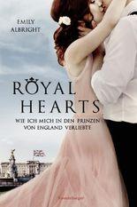 Royal Hearts. Wie ich mich in den Prinzen von England verliebte