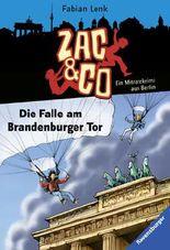 Zac & Co - Die Falle am Brandenburger Tor