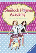 Die Sherlock Holmes Academy 2: Geheimcode Katzenpfote
