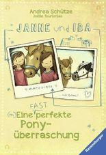 Janne und Ida. Eine (fast) perfekte Ponyüberraschung