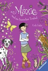 Maxie und ein tierischer Trubel