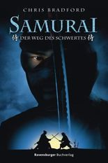 Samurai - Der Weg des Schwertes