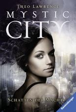Mystic City - Schatten der Macht