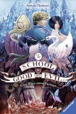 The School for Good and Evil - Eine Welt ohne Prinzen