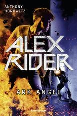 Alex Rider, Band 6: Ark Angel