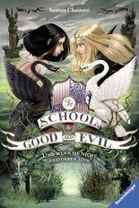 The School for Good and Evil - Und wenn sie nicht gestorben sind