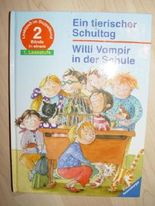 Ein tierischer Schultag Willi Vampir in der Schule - 1. Lesestufe