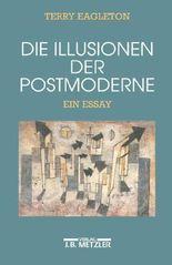 Die Illusionen der Postmoderne