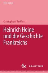 Heinrich Heine und die Geschichte Frankreichs