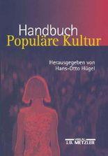 Handbuch Populäre Kultur
