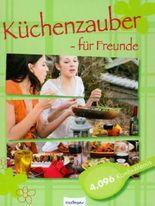 Küchenzauber - für Freunde