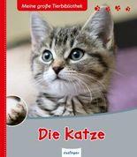 Meine große Tierbibliothek: Die Katze